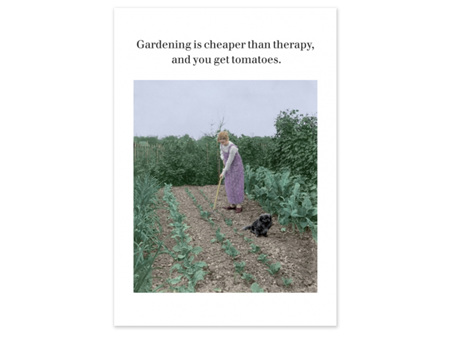Cath Tate Photocaptions Card Gardening Cheaper than Therapy