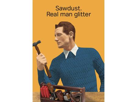 Cath Tate - Real Man Glitter - Humour Blank Card