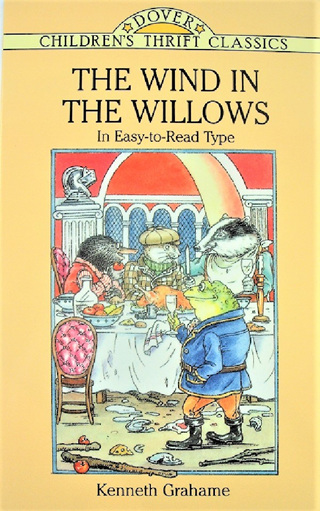Classic Stories: The Wind in the Willows by Kenneth Grahame