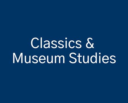 Classics & Museum Studies