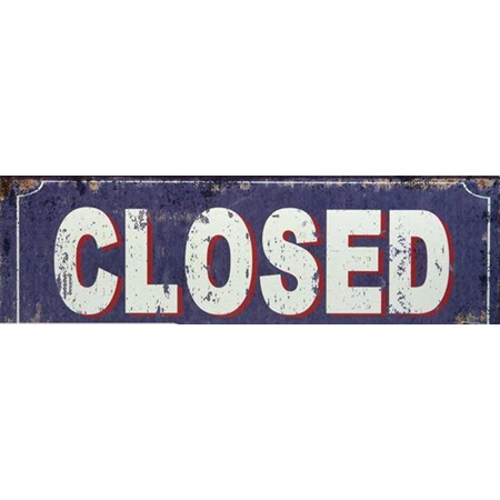 Closed - Metal Sign