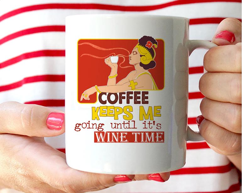 Coffee keeps me going till wine time funny mug
