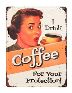 Coffee protection... tin sign