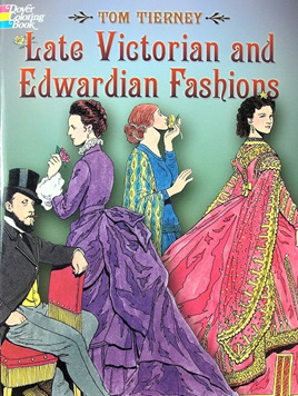 Colouring Book - Late Victorian and Edwardian Fashions