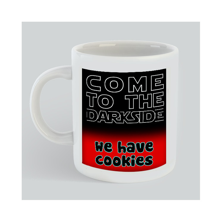 Come to the darside we have cookies Mug