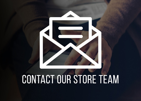 Contact Our Store Team!