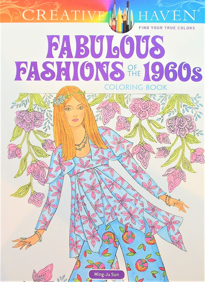Creative Haven Colouring Book - Fabulous Fashion of the 1960s