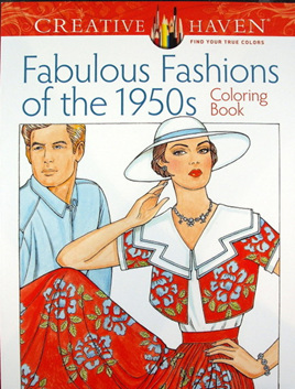 Creative Haven Colouring Book - Fabulous Fashions of the 1950s
