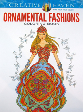 Creative Haven Colouring Book - Ornamental Fashions