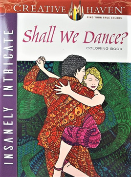 Creative Haven Colouring Book - Shall We Dance?