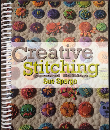 Creative Stitching Second Edition by Sue Spargo
