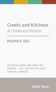 Creeks and Kitchens a Childhood Memoir