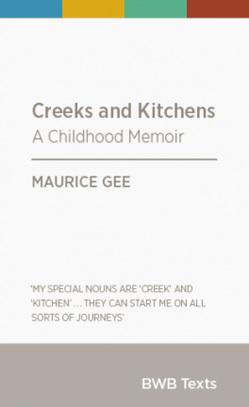 Creeks and Kitchens a Childhood Memoir