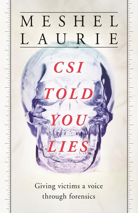 CSI Told you Lies