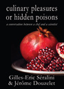 Culinary pleasures or hidden poisons?