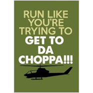 Da Choppa Fridge Magnet