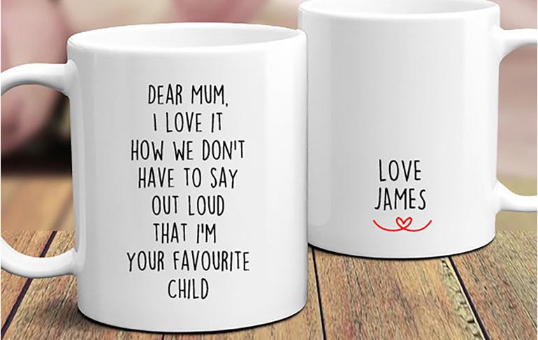Dear Mum you know I'm favourite Child mug love  child's name personalised