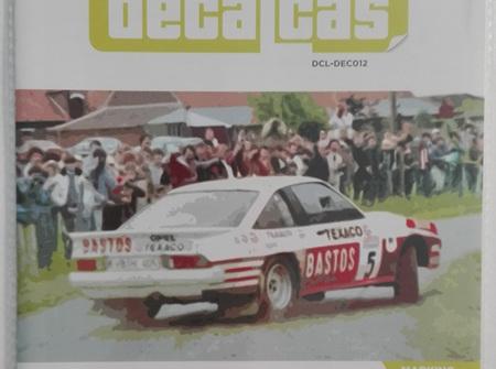 Decalcas 1/24 Opel Manta 400 Group B Bastos Texaco Rally Team 24 Hours de Ypres Rally, Condroz Rally
