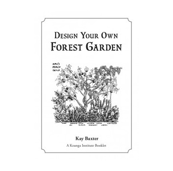 Design Your Own Forest Garden