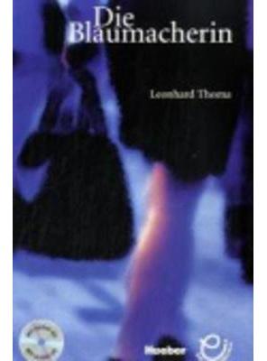 Die Blaumacherin - Buch MIT Audio-CD