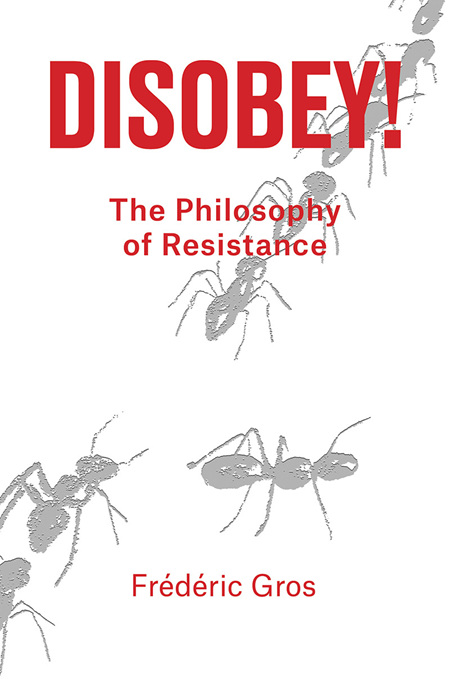 Disobey! A Philosophy of Resistance