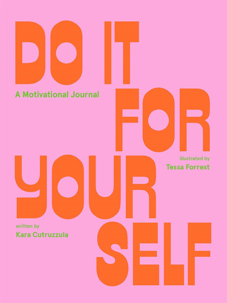 Do It For Yourself (A Guided Journal)