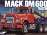 MPC 1/25 Mack DM600 Tractor