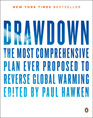 Drawdown -The most comprehensive plan ever proposed to reverse global warming -