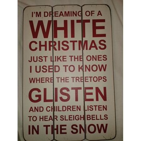 Dreaming of a White Christmas - Wooden Plaque