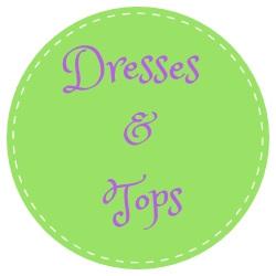 Dresses & Tops