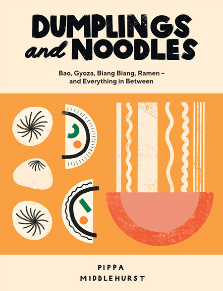 Dumplings and Noodles (pre-order)