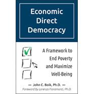 Economic Direct Democracy by John C. Boik, PHD