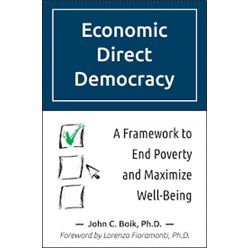 Economic Direct Democracy by John C. Boik, PHD