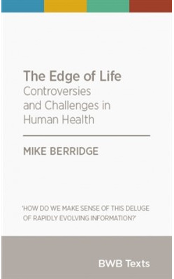 Edge of Life: Controversies and Challenges in Human Health: 2015