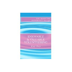 Enjoyable & Valuable Volunteering