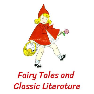 Fairytales & Classic Literature