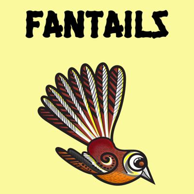 Fantails