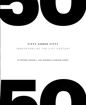 Fifty Under Fifty: Innovators of the 21st Century