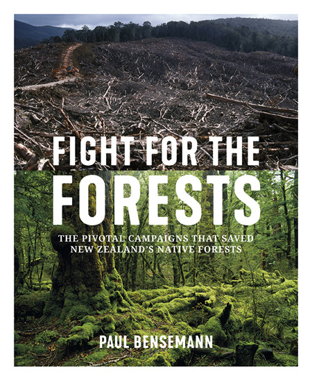 Fight for the Forests - Paul Bensemann