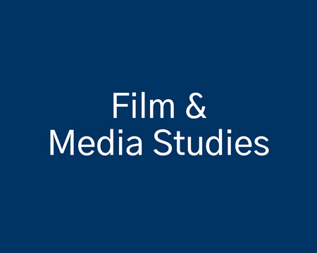 Film &  Media Studies