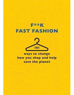 F**k Fast Fashion