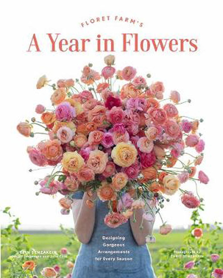 Floret Farm's A Year in Flowers (PRE-ORDER ONLY)