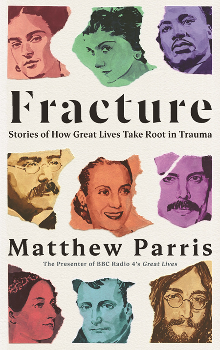 Fracture: Stories of How Great Lives Take Root in Trauma