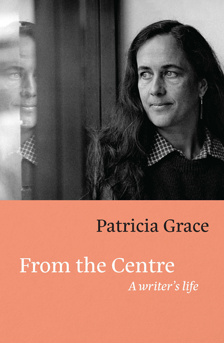 From the Centre: A Writer's Life (PRE-ORDER ONLY)
