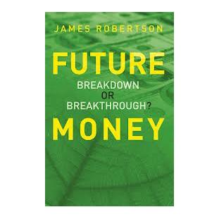 Future Money:  Breakdown or Breakthrough?