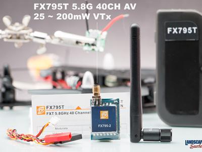 FX795T 5.8G 40CH AV 25 - 200mW VTx