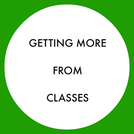 Getting More From Classes