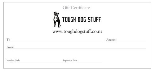Gift certificate for Tough Dog Stuff