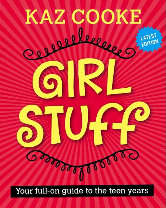 Girls Stuff 13+ Kaz Cooke