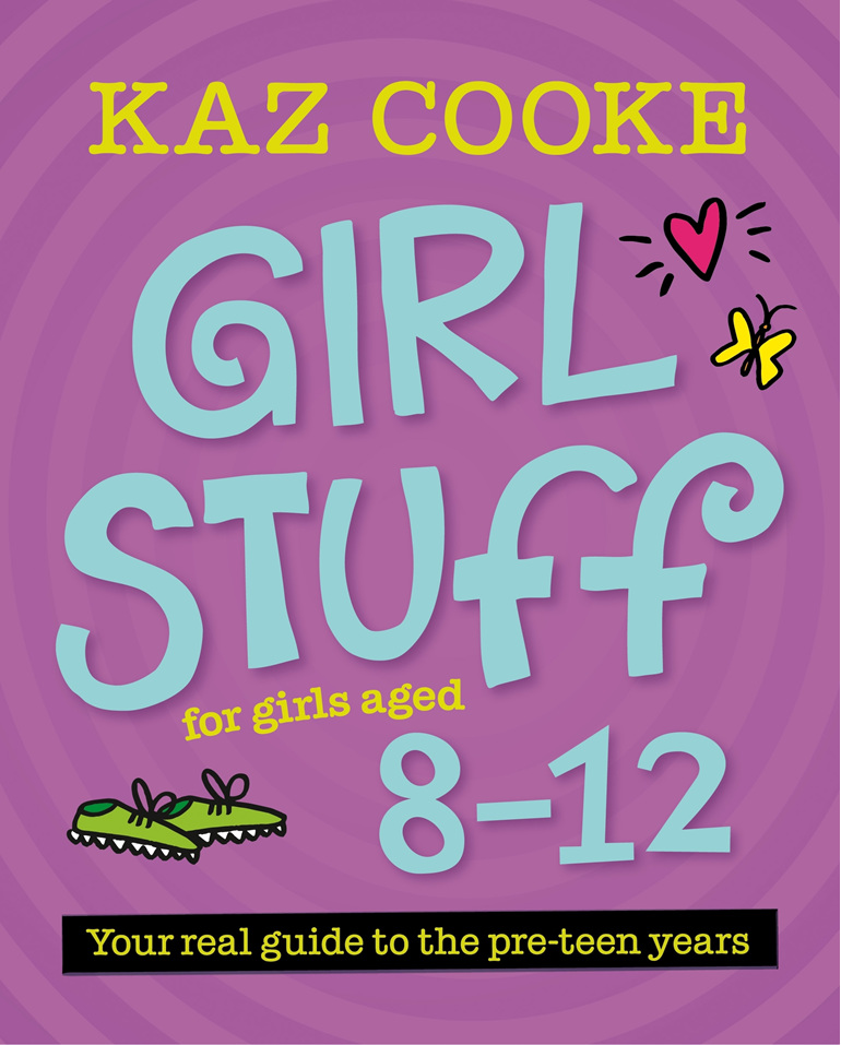 Girls Stuff 8-12 Kaz Cooke